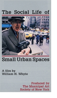 """The Social Life of Small Urban Spaces"""