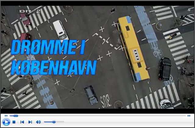 Online dokumentar: 'Drømme i København' (70 min)
