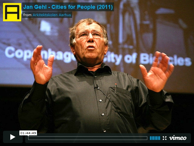 Jan Gehl forelæsning – Cities for People [2011]