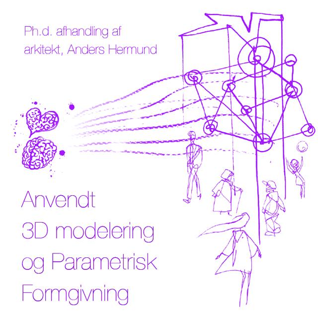 KADK Ph.d. om arkitektens digitale fremtid [PDF]